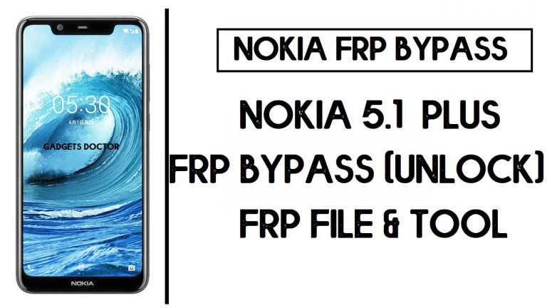 Nokia 5.1 Plus FRP Bypass with FRP File