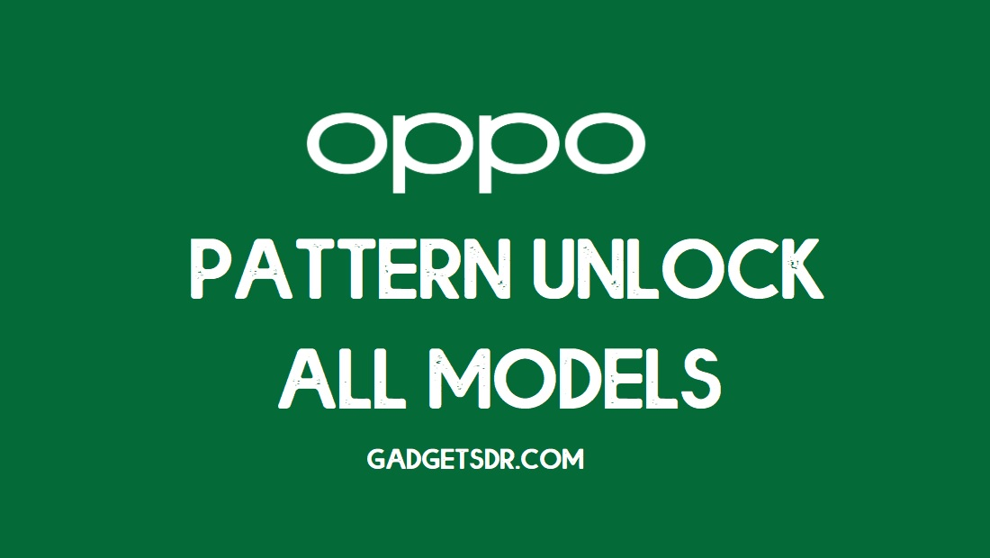 Oppo Pattern Unlock (Remove Screen Lock) Official Way (Oppo Flash Tool)