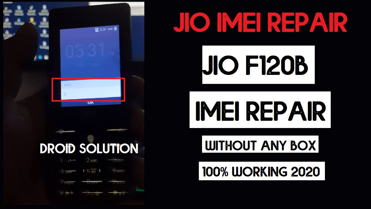 Jio F120B IMEI Repair with QCN and repair file