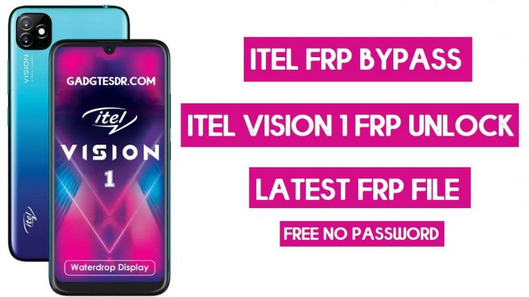Itel L6005 Vision1 FRP Bypass (FRP File & Tool) Android 9