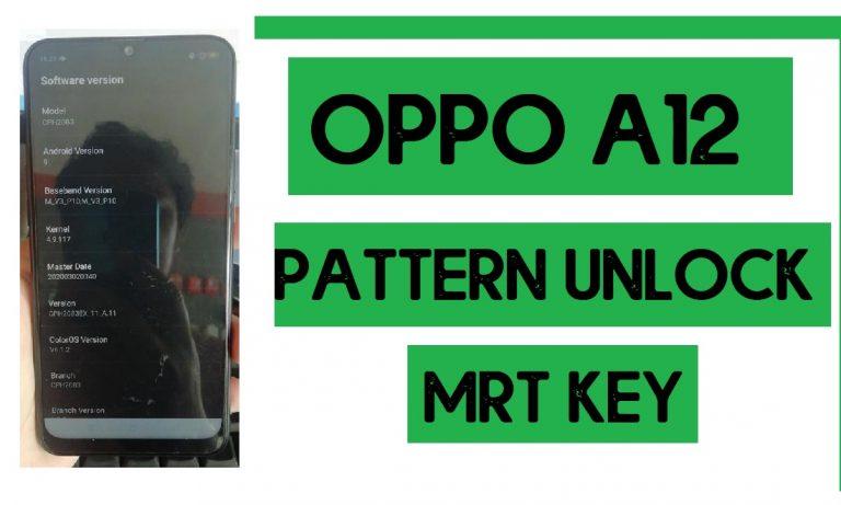 Oppo A12 Pattern Unlock (Remove Screen Lock) with MRT Key 3.71