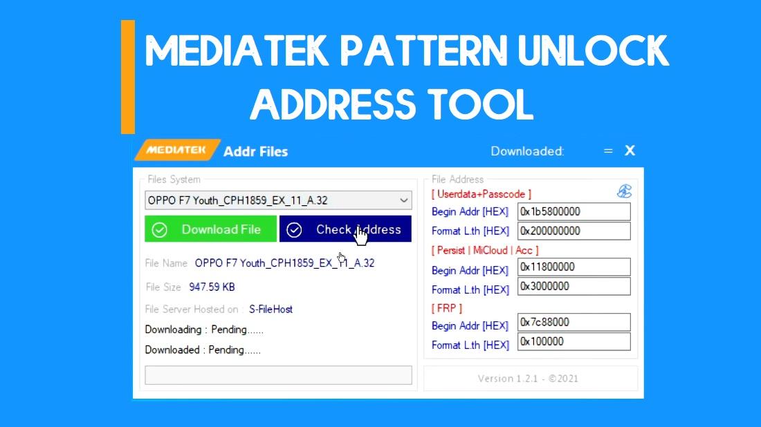 Download MediaTek Scatter File Tool    FRP & Pattern Unlock Address