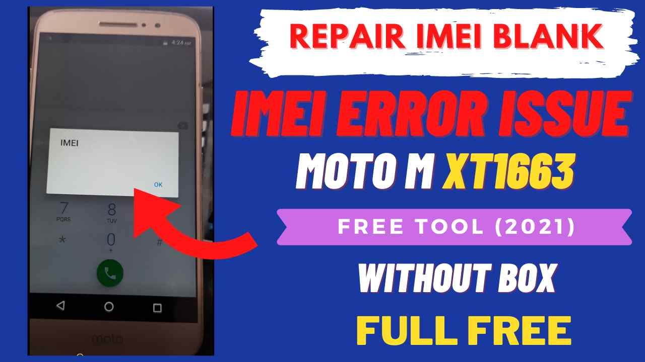 Moto M XT-1663 IMEI Repair Free in just 3min (Without Box & Tool)