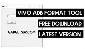 Vivo ADB Format Tool Download (2021) | Vivo Pattern/FRP Unlock Tool