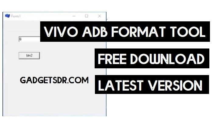 Vivo ADB Format Tool Download (2021)   Vivo Pattern/FRP Unlock Tool