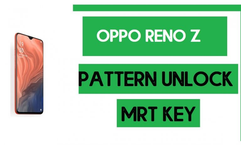 Oppo Reno Z (CPH1979) Pattern Unlock (Remove Screen Lock) with MRT Key