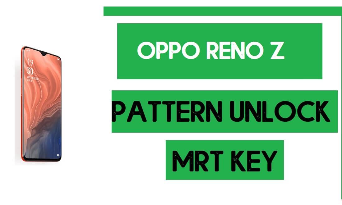 Oppo Reno Z (CPH1979) Pattern Unlock (Remove Screen Lock) with MRT Key