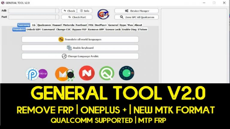 GENERAL TOOL V2.0 | Remove FRP | OnePlus + | New MTK Format | Qualcomm Supported | MTP FRP