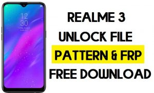 Realme 3 RMX1825 Unlock File Pattern & FRP Remove (Without Auth) SP Tool Free