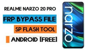 Realme Narzo 20 Pro RMX2151 Unlock FRP File Without Auth SP Tool
