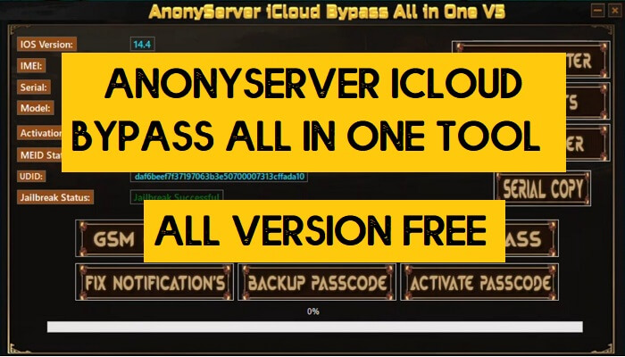 Anonyserver iCloud Bypass All in One Tool V5 Latest Version Free Download