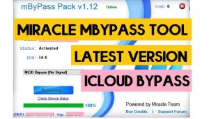 Download Miracle mByPass Tool iCloud Removal Pack Login Edition New update Free