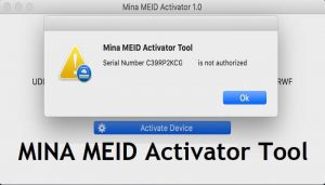 MINA MEID Activator Tool 1.8 Free Download For MAC Latest Version | All Issue Fix