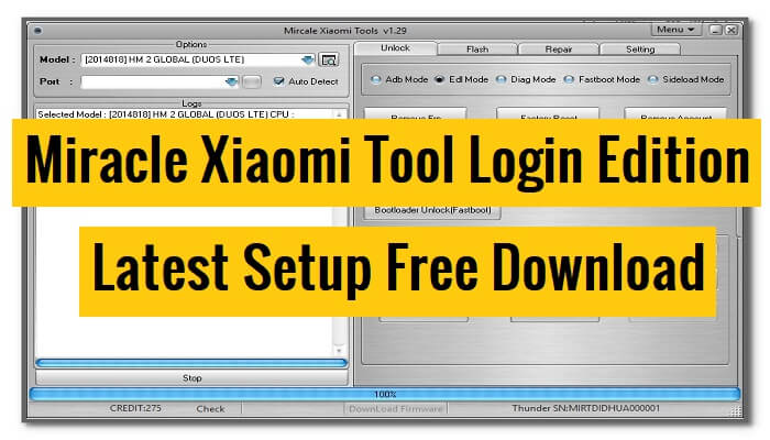 Download Miracle Xiaomi Tool Login Edition Latest Setup