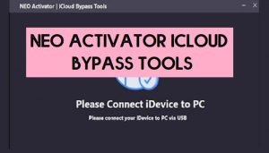 Download Neo Activator Icloud Bypass Tools For Windows iOS 14.7 GSM Bypass FREE