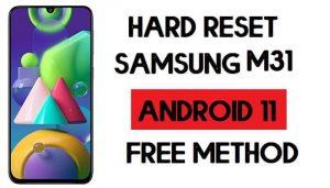 Hard Reset Samsung M31 Remove Password/Pattern/Pin Lock [Android 11]