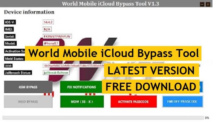 World Mobile iCloud Bypass Tool v1.3 Latest Version Free Download