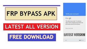 FRP Bypass Apk Download Latest Version Free | Android Google Unlock APK (2021)
