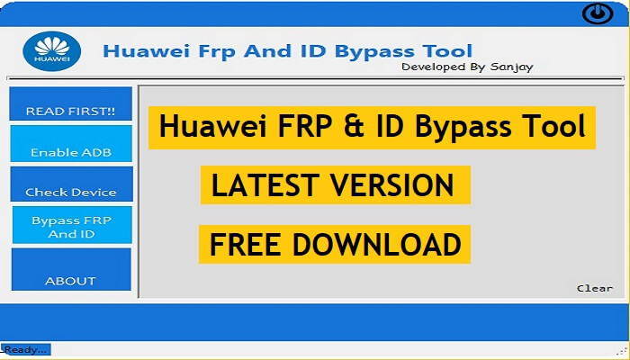 Huawei FRP & ID Bypass Tool Download Latest Version 2021 Free for Windows