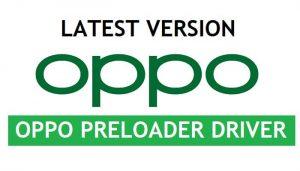 Oppo Preloader Driver For All Oppo MTK Qualcomm [Latest Version] Free