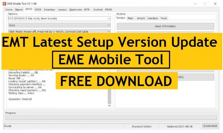 EMT V3.11.00 Latest Setup Version Update | EME Mobile Tool Free Download