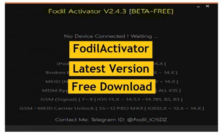 FodilActivator V2.4.3 Download MEID | GSM | FMI OFF Unlock Free