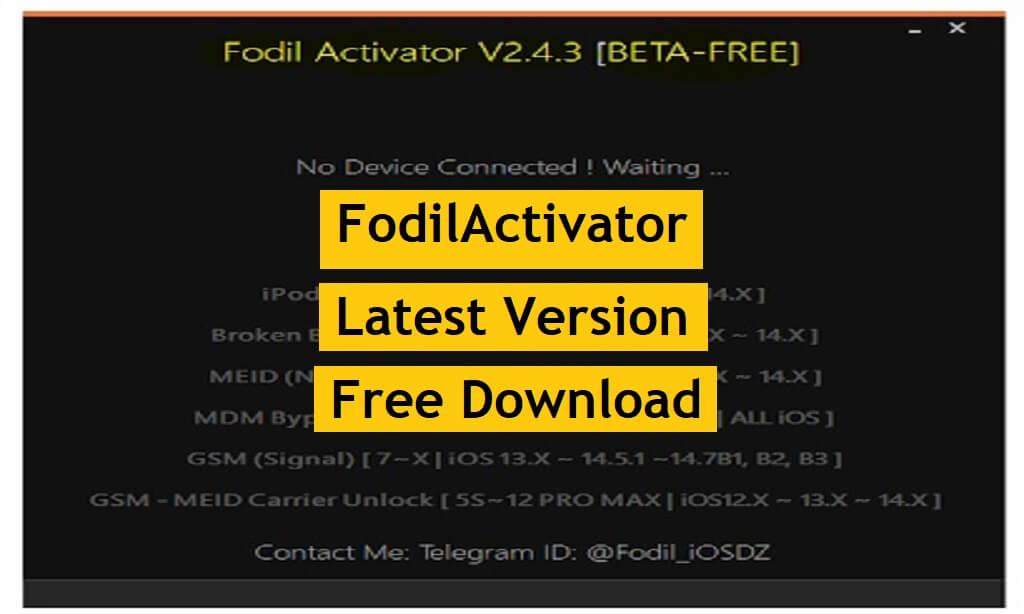 FodilActivator V2.4.3 Download MEID   GSM   FMI OFF Unlock Free