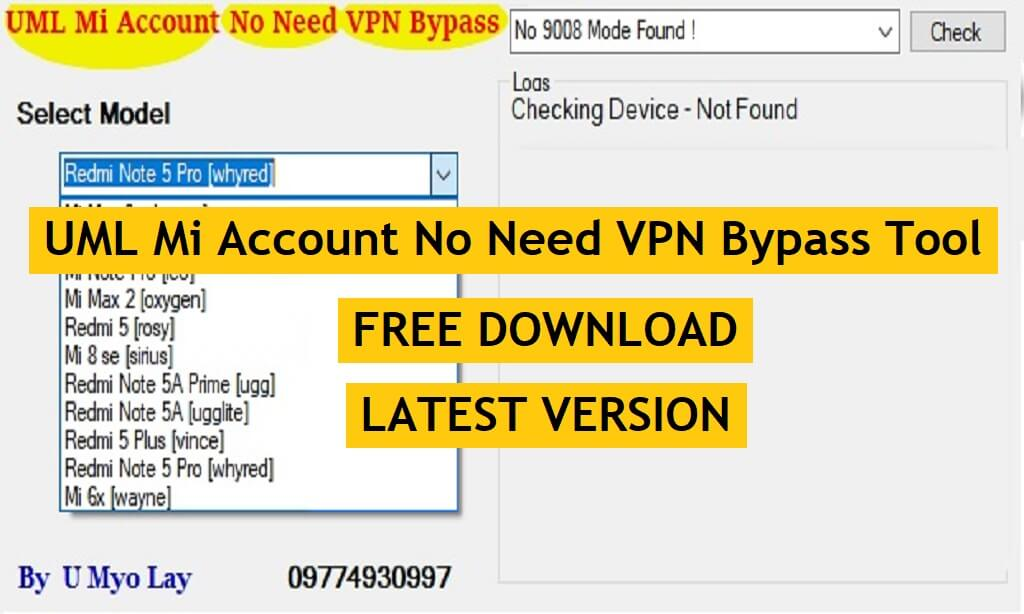 UML Mi Account No Need VPN Bypass Tool Free Download Latest Version