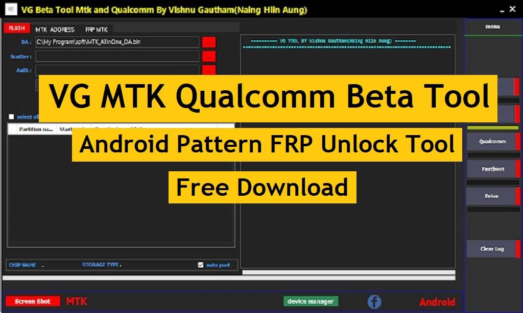 VG MTK Qualcomm Beta Tool - Android FRP Pattern Unlock Tool
