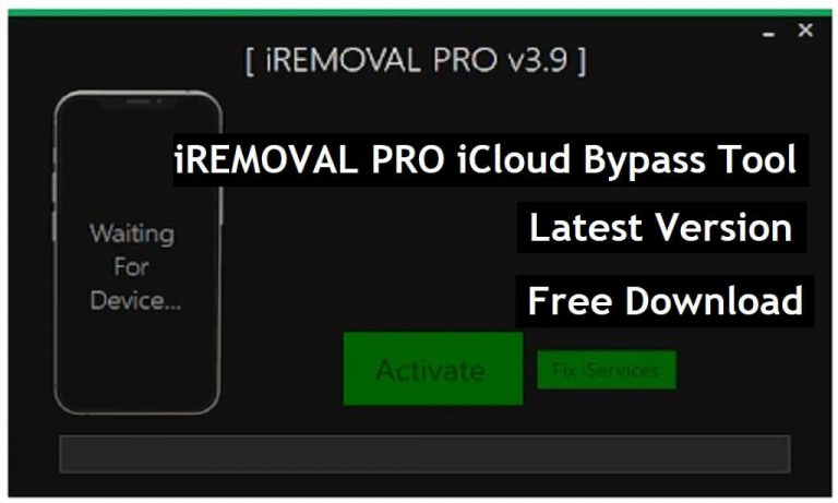 iREMOVAL PRO iCloud Bypass Tool Download MEID | GSM | FMI OFF Unlock Free