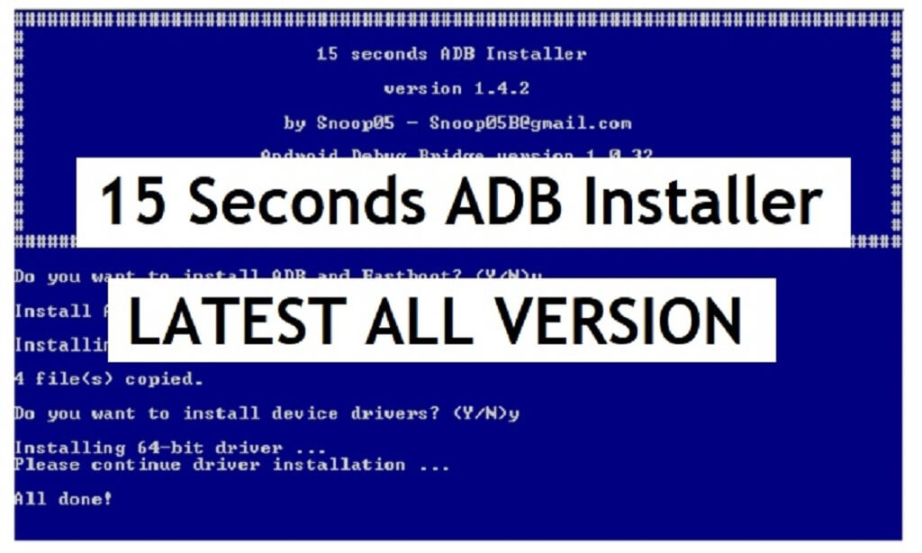 Download 15 Seconds ADB Installer (all versions) for Windows