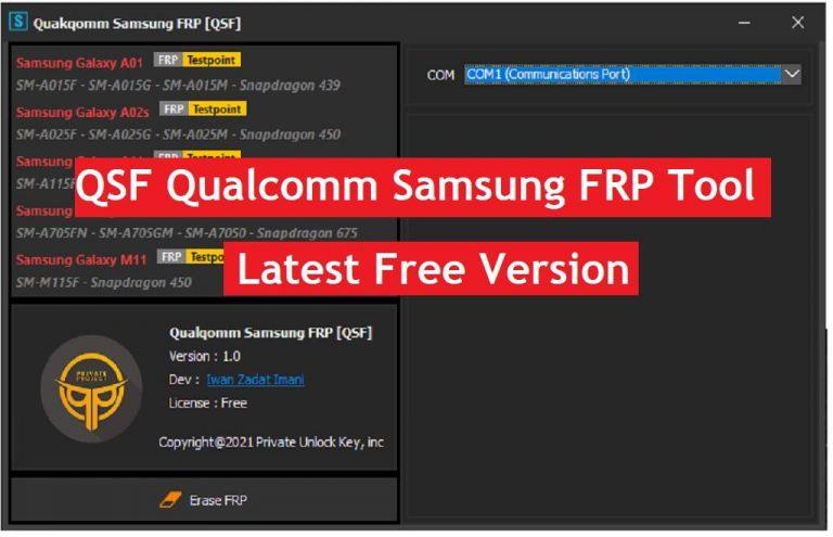 Download QSF Qualcomm Samsung FRP Tool V1.0 Free Latest Version