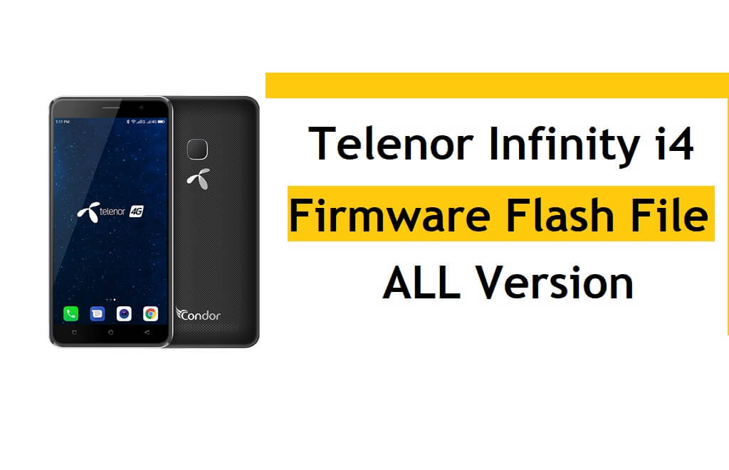 Telenor Infinity i4 Flash File Firmware (All Version) Free Download