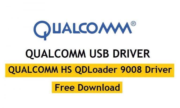 Download Qualcomm USB Driver Latest Setup Update 2021
