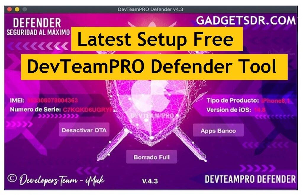 DevTeamPRO Defender Tool V4.3 Download Free MAC & Windows