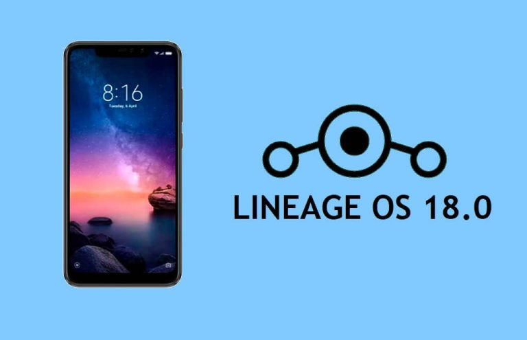 Download LineageOS 18.0 Android 11 on Xiaomi Redmi Note 6 Pro install Via TWRP